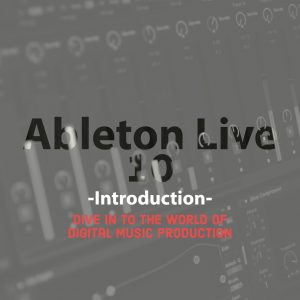 Ableton Live 10 Intro/Private Session