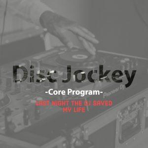 DJ Core Program (With Huy DX)