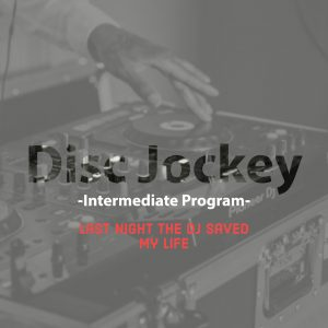 DJ Intermediate Program
