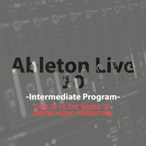 Ableton Live 10 Intermediate Program