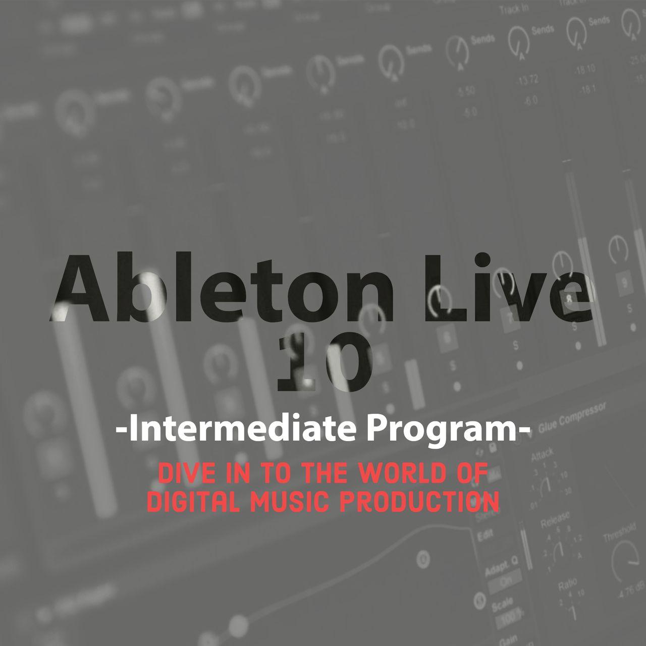 Ableton Live 10 Intermediate Program