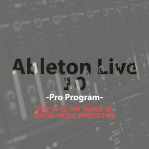 [COMING SOON] Ableton Live 10 Pro Program